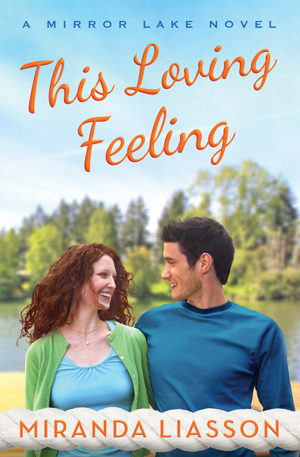 This Loving Feeling by Miranda Liasson