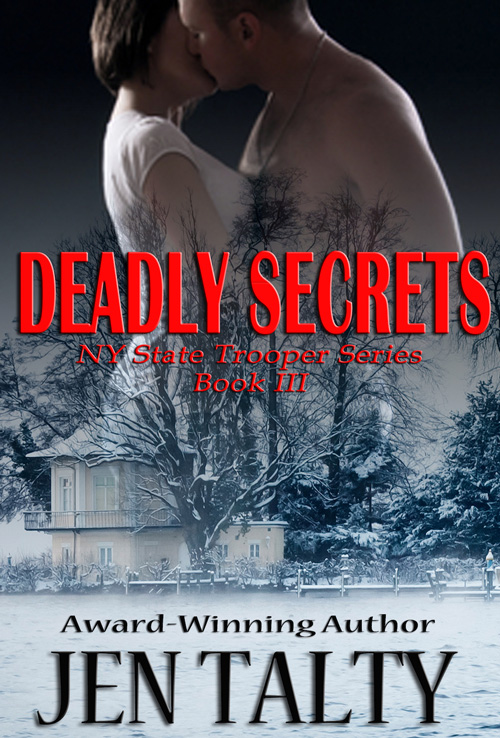 Deadly Secrets by Jen Talty
