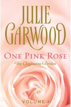 One Pink Rose by Julie Garwood
