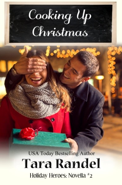 Cooking Up Christmas by Tara Randel
