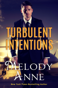 Turbulent Intentions by Melody Anne