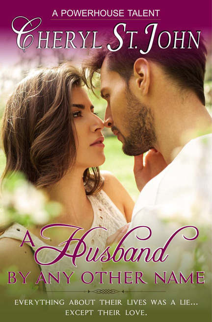 A Husband By Any Other Name by Cheryl St. John