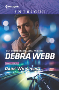 Dark Whispers by Debra Webb