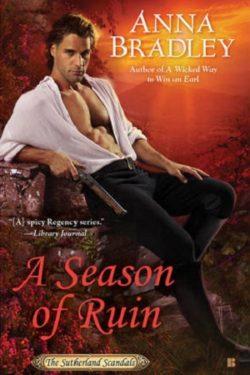 A Season of Ruin by Anna Bradley