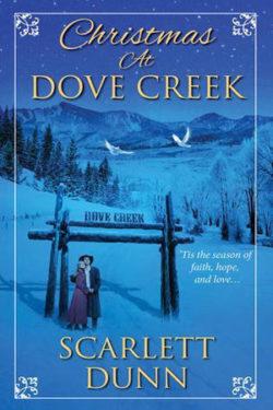 Christmas at Dove Creek by Scarlett Dunn