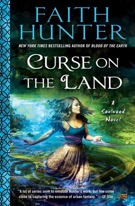 Curse of the Land by Faith Hunter