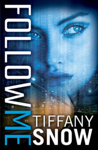 Folllow Me by Tiffany Snow