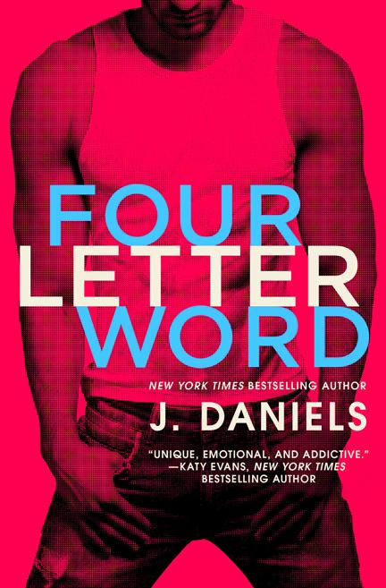 Four Letter Word by J. Daniels