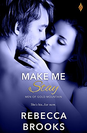 Make Me Stay by Rebecca Brooks