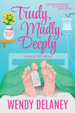 Truly, Madly, Deeply by Wendy Delaney