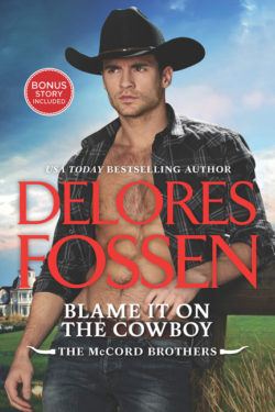 Blame It On the Cowboy by Delores Fossen