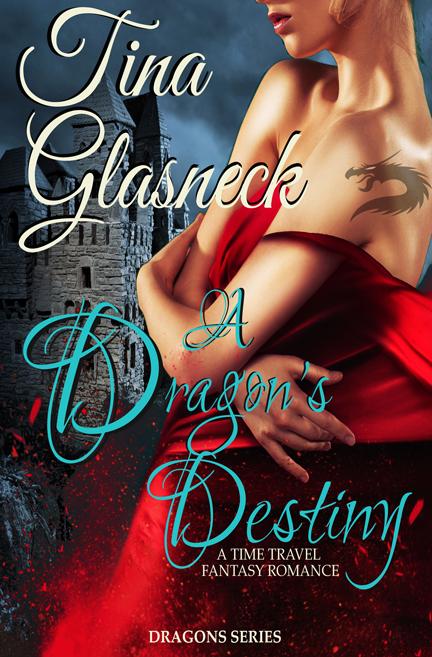 A Dragon's Destiny by Tina Glasneck