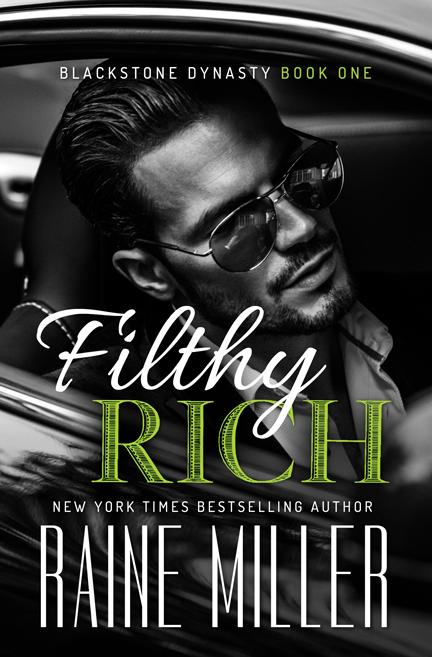 Filthy Rich by Raine Miller