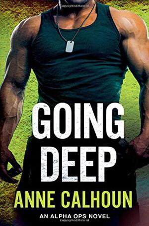 Going Deep by Anne Calhoun