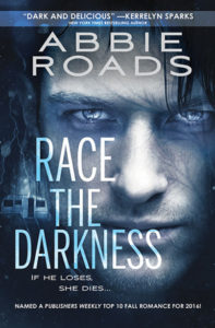 Race the Darkness by Abbie Roads