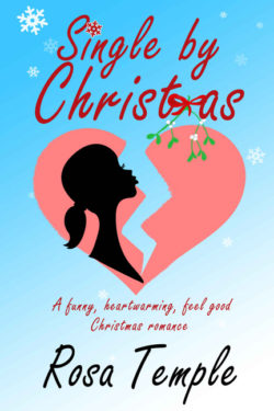 Single By Christmas by Rosa Temple