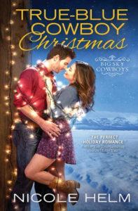 True-Blue Cowboy Christmas by Nicole Helm