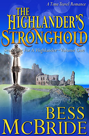 The Highlander's Stronghold by Bess McBride