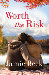 Worth the Risk by Jamie Beck