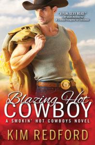 Blazing Hot Cowboy by Kim Redford