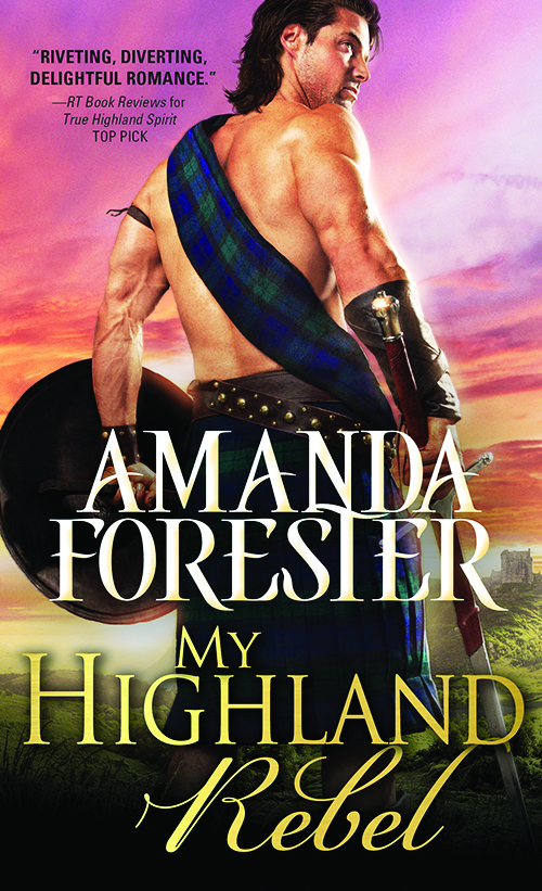My Highland Rebel_ Amanda Forester