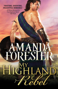 My Highland Rebel by Amanda Forester