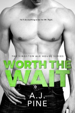 Worth the Wait by AJ Pine