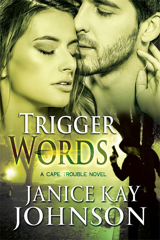Trigger Words by Janice Johnson