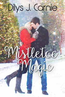 Mistletoe Magic by Dilys J. Carnie
