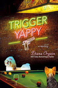 Trigger Yappy by Diana Orgain