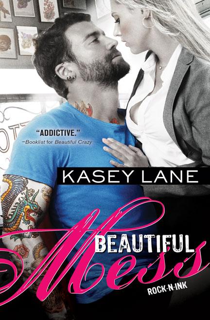 Beautiful Mess by Kasey Lane