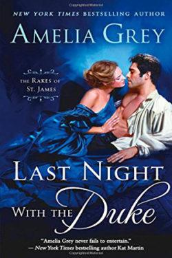 Last Night with the Duke by Amelia Grey