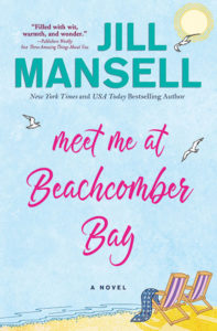 Meet Me at Beachcomber Bay by Jill Mansell