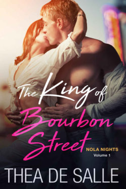 The King of Bourbon Street by Thea De Salle