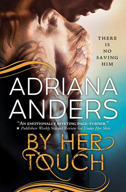 By Her Touch by Adriana Anders