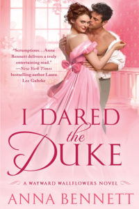 I Dared the Duke by Anna Bennett