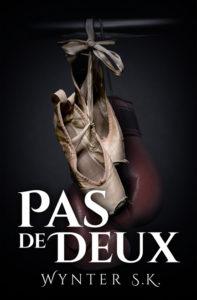 Pas De Deux by Wynter S.K.
