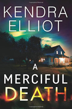 a-merciful-death by Kendra Elliot