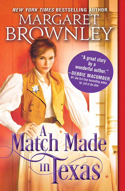 A Match Made in Texas by Margaret Brownley
