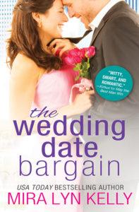 The Wedding Date Bargain by Mira Lyn Kelly