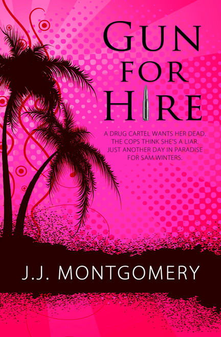 Gun for Hire by JJ Montgomery