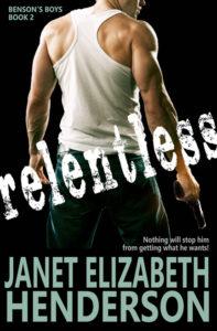 Relentless by Janet Elizabeth Henderson