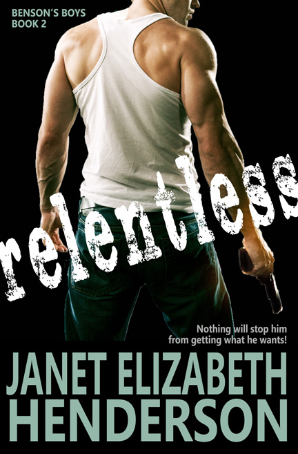 Relentless by Janet Elizabeth Henderson