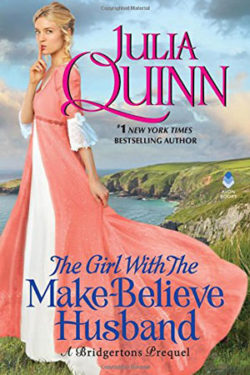 The Girl with the Make Believe Husband by Julia Quinn