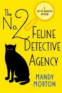 No. 2 Feline Detective Agency by Mandy Morton