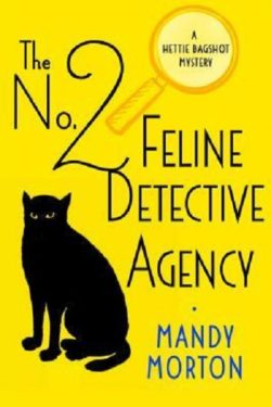 No. 2 Feline Detective Agency by Mandy Morton