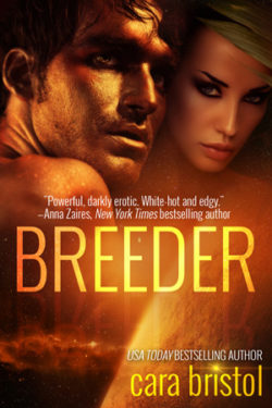 Breeder by Cara Bristol