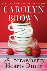The Strawberry Hearts Diner by Carolyn Brown