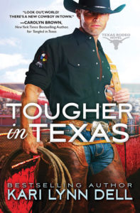Tougher In Texas by Kari Lynn Dell