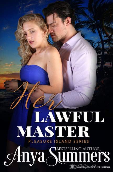 Her Lawful Master by Anya Summers